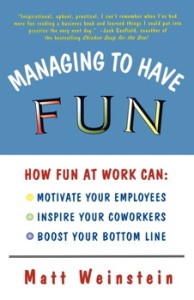 managing-to-have-fun-by-matt-weinstein