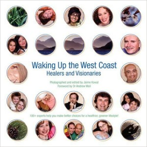waking-up-the-west-coast-healers-and-visionaries-photographer-author-jamie-kowel